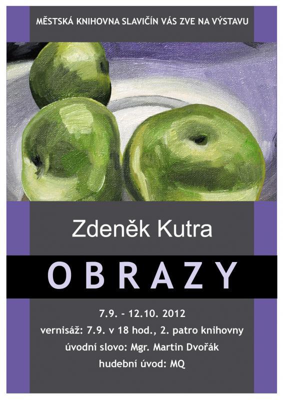 Výstava - Zdeněk Kutra - Obrazy, obrázek se otevře v novém okně