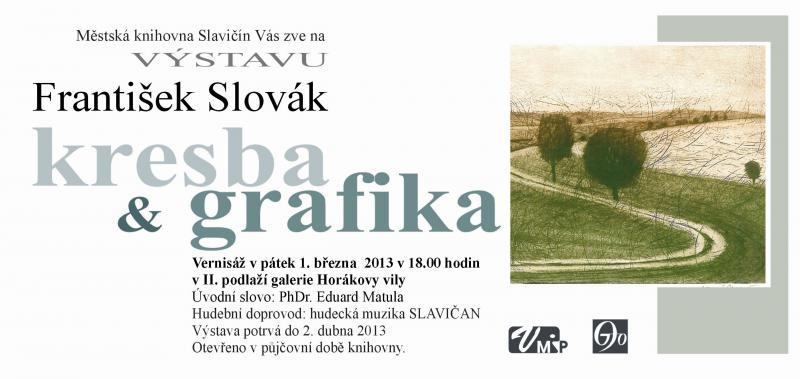 Kresby a grafika - F. Slovák 2013 - pozvánka, obrázek se otevře v novém okně