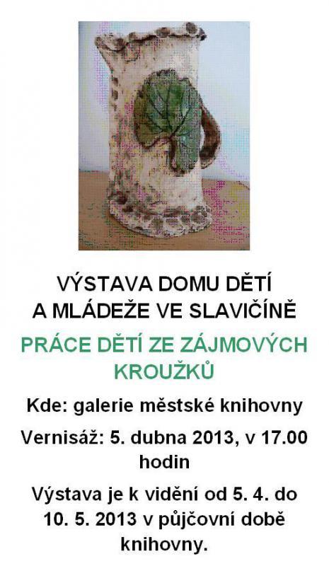 Výstava DDM Slavičín 2013 - pozvánka, obrázek se otevře v novém okně