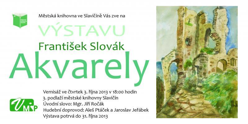 Výstava F. Slovák - Akvarely 2013, obrázek se otevře v novém okně