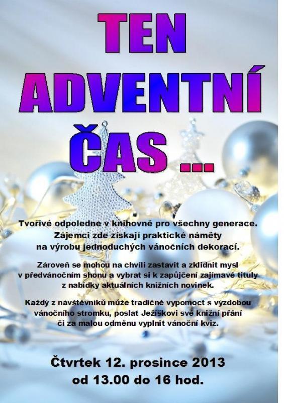 Pozvánka - Ten adventní čas - výtv. odpoledne 2013, obrázek se otevře v novém okně