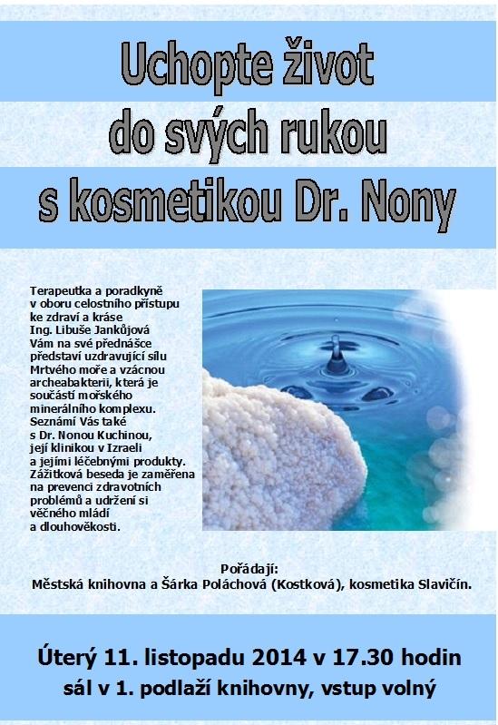 Uchopte život  Dr  Nona 2014, obrázek se otevře v novém okně