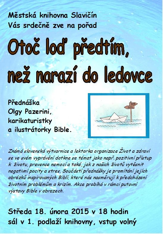 Otoč loď   O  Pazerini, obrázek se otevře v novém okně