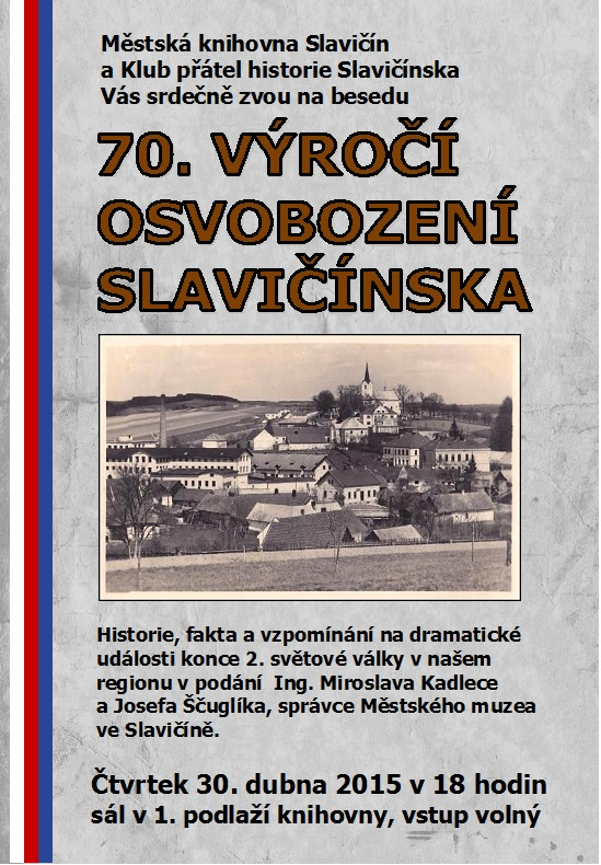 Pozvánka 70. výr. osvobození Slavičínska 2015, obrázek se otevře v novém okně
