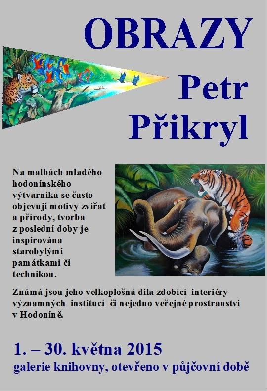 Obrazy Petr Přikryl, obrázek se otevře v novém okně