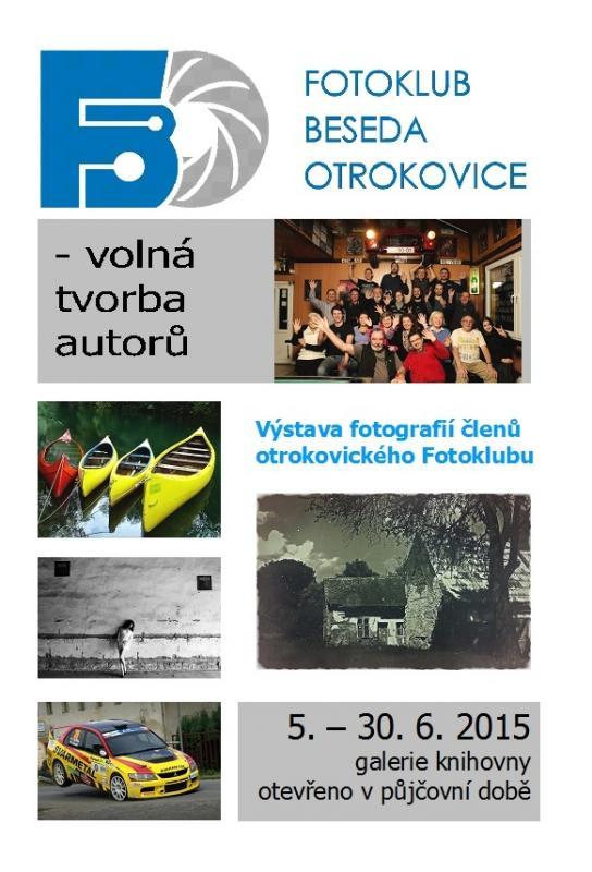 Fotoklub Beseda Otrokovice - výstava 2015, obrázek se otevře v novém okně