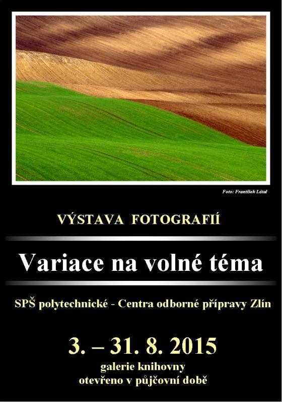 Výstava - variace na volné téma - SPŠ Polytechnická, obrázek se otevře v novém okně