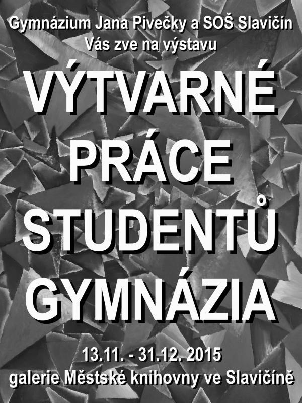 Pozvanka vytvarne prace GJP a SOS Slavicin   listop  prosinec, obrázek se otevře v novém okně