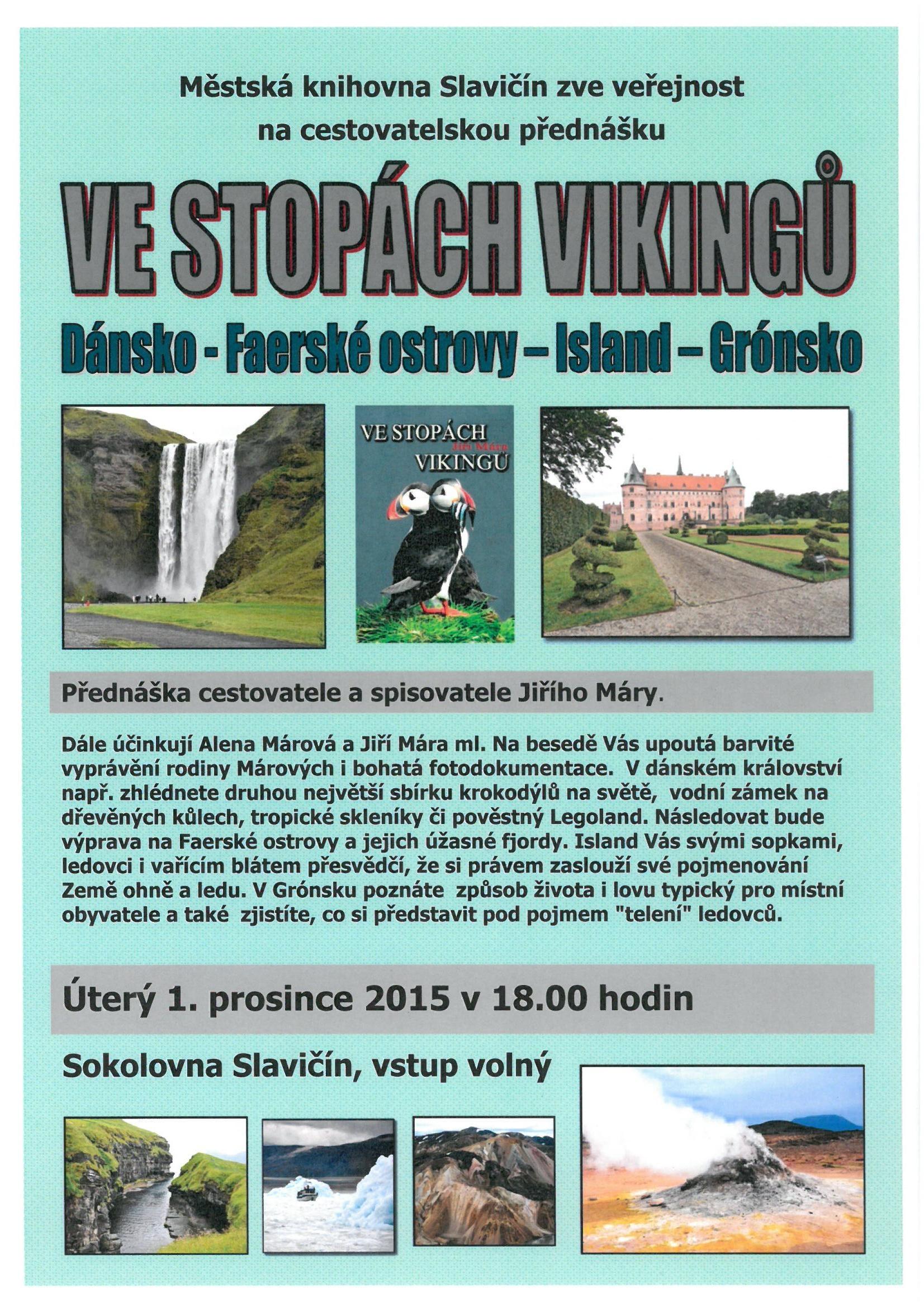 Pozvánka - Jiří Mára - Ve stopách vikingů 2015, obrázek se otevře v novém okně