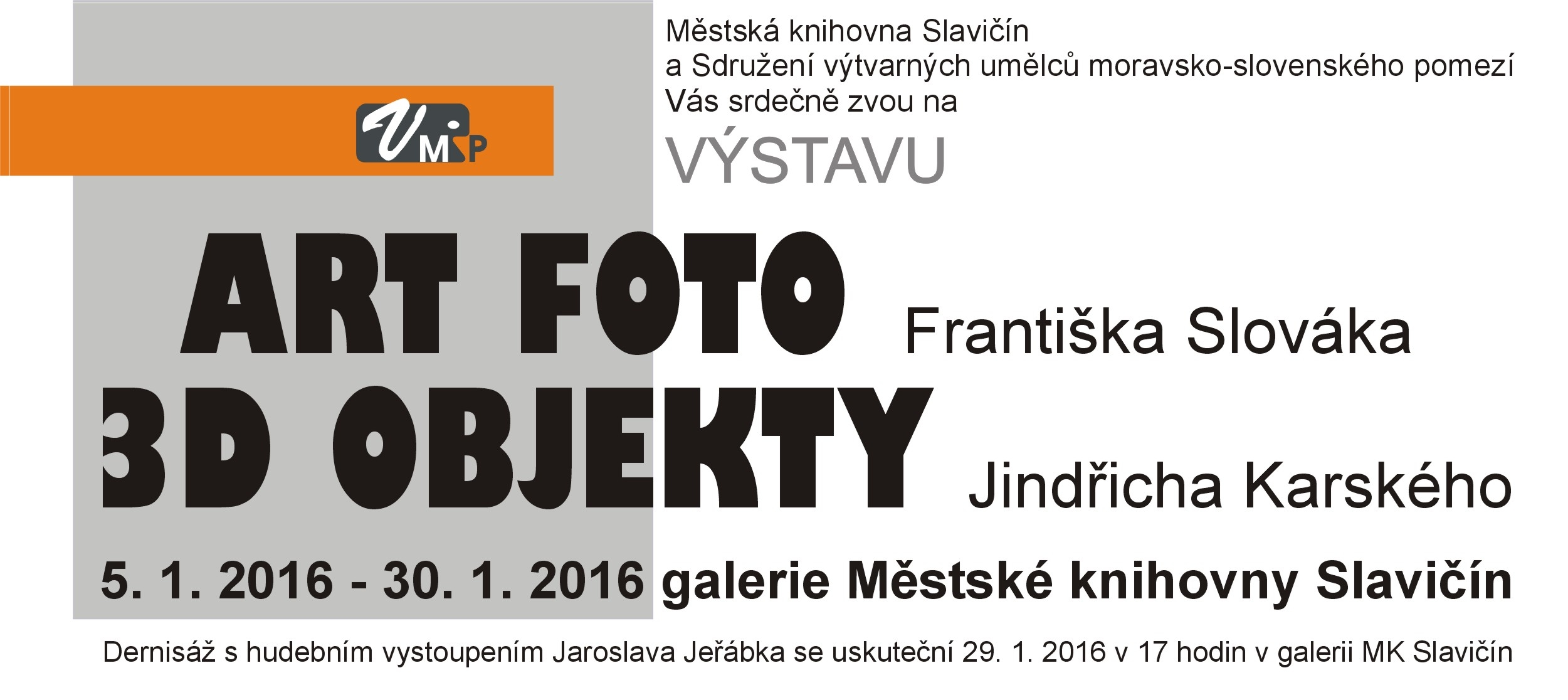 Pozvánka ArtFoto a D objekty-Karský, Slovák 2016, obrázek se otevře v novém okně