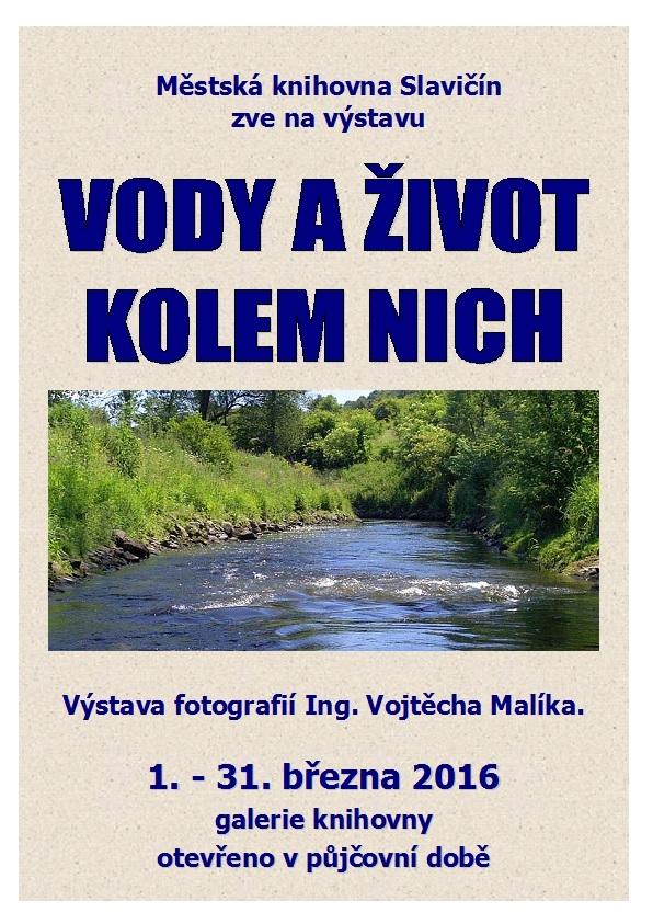 Vody a život kolem nich výstava Ing  Malík, obrázek se otevře v novém okně