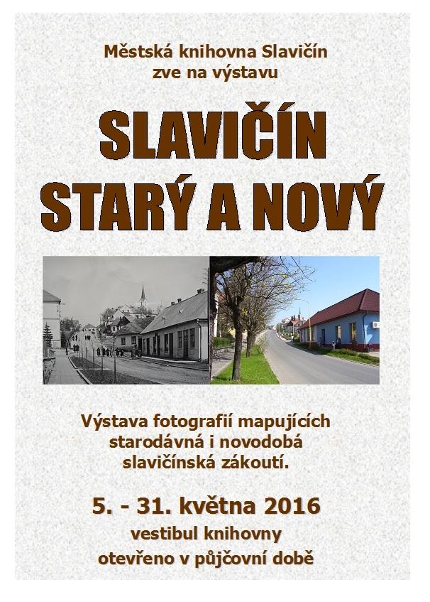 Slavičín starý a nový výstava foto, obrázek se otevře v novém okně